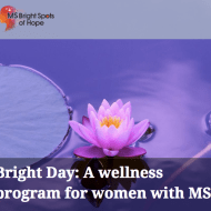 St Louis, Bright Day: A wellness program for women with MS
