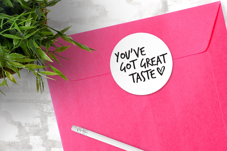 You've Got Great Taste sticker - Coffee + Sass