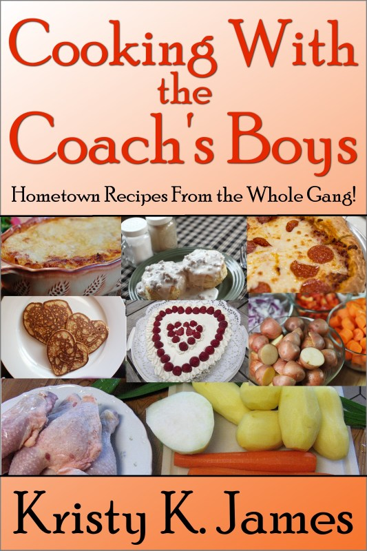 Cooking With the Coach's Boys: Hometown Recipes From the Whole Gang!