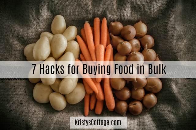 7 Hacks for Buying Food in Bulk | Kristy's Cottage blog