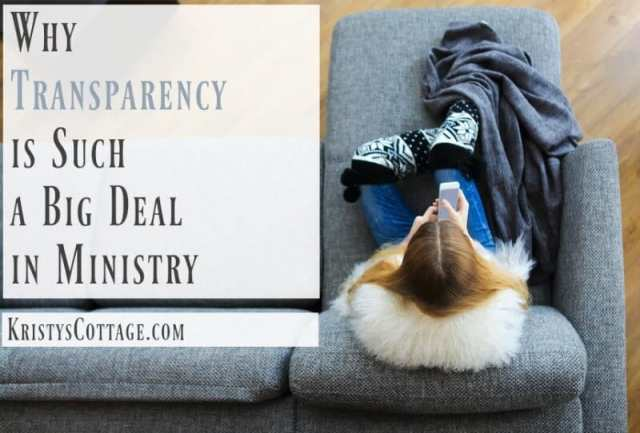 Why Transparency is Such a Big Deal in Ministry   Kristy's Cottage blog