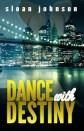 dance with Destiny