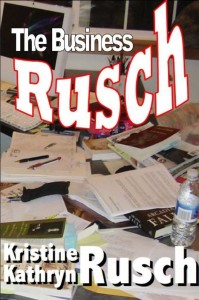 the business rusch the brutal 2000 word day kristine kathryn rusch