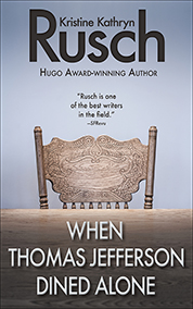 "Free Fiction Monday: ""When Thomas Jefferson Dined Alone"""