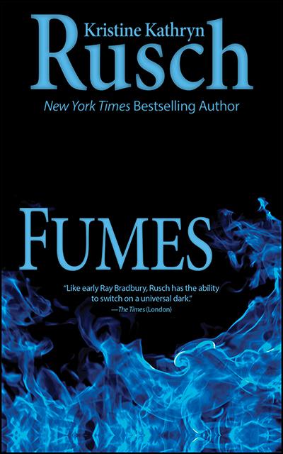 Free Fiction Monday: Fumes