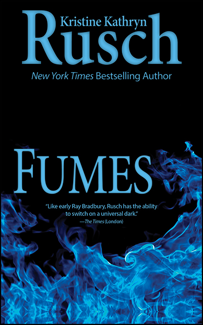 Free Fiction Monday: Fumes