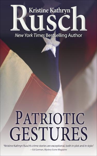 Free Fiction Monday: Patriotic Gestures