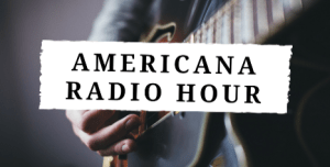 Americana Radio Hour