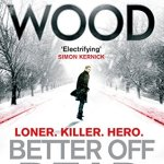 Better Off Dead Tom Wood Victor the Assassin Book Review
