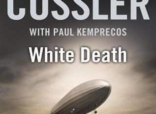 Clive Cussler Book Review White Death Paul Kemprecos Kurt Austin