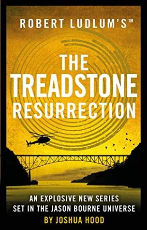 The Treadstone Resurrection Joshua Hood Book Review
