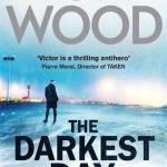 The Darkest Day Tom Wood Book Review