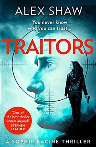Traitors Alex Shaw Book Review Sophie Racine action thriller