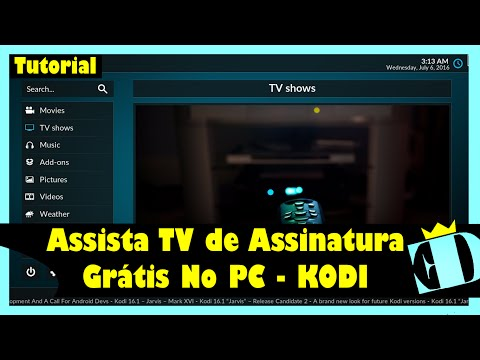 Configurar o KODI 17.0 Krypton TV por assinatura GRÁTIS no PC