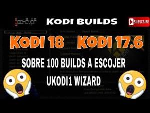 GTVPR - EL KODI WIZARD QUE NECESITAS MAS DE 100 KODI 17 y 18 BUILDS