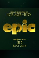 """Epic"", due out May 24, 2013.  It's being directed by Blue Sky's Chris Wedge, and  stars Amanda Seyfried, Josh Hutcherson and Beyoncé Knowles."