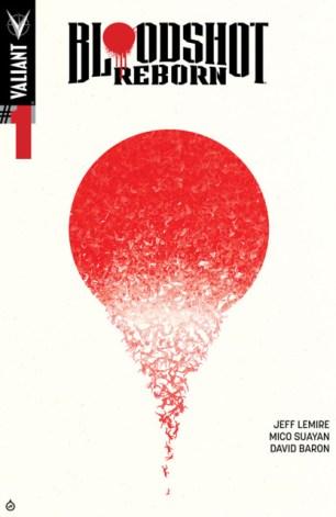 Writer: Jeff Lemire Artists: Jeff Lemire and Mico Suayan VALIANT ENTERTAINMENT