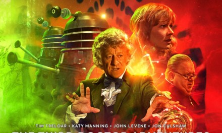 Big Finish Audio Review: 'Doctor Who: The Third Doctor Adventures -Volume 06'