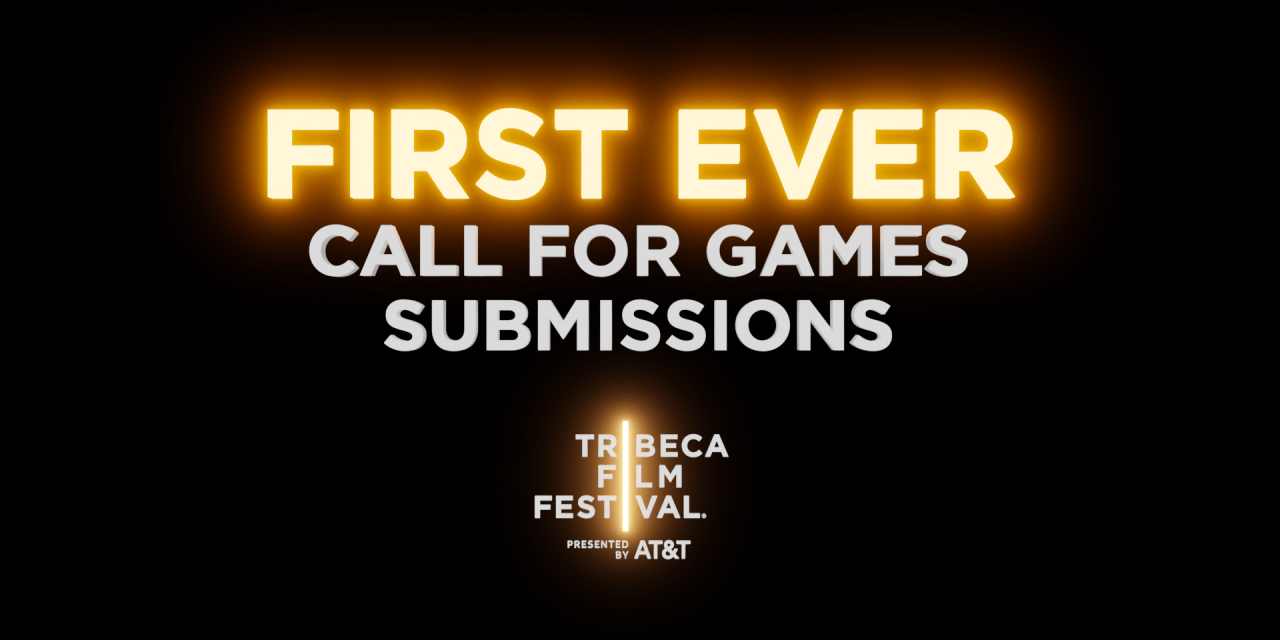 Tribeca Film Festival Invites Game Submissions for the First Time Ever