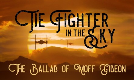 Video of the Day: Funk Turkey's 'TIE Fighter in the Sky: The Ballad of Moff Gideon'