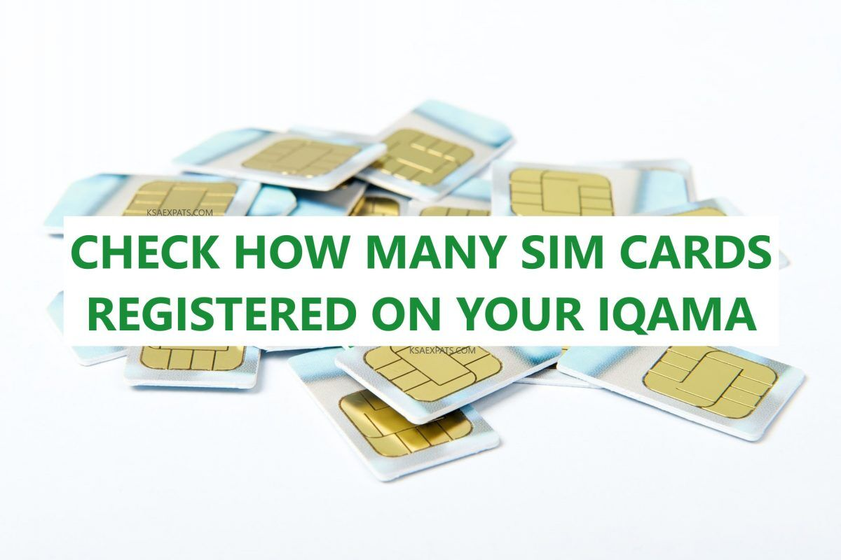 CHECK HOW MANY SIM CARDS ON IQAMA - KSAEXPATS COM