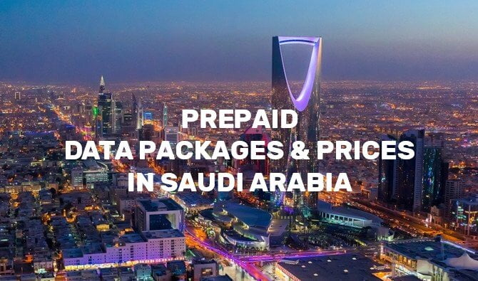 PREPAID INTERNET PACKAGES AND PRICES IN SAUDI ARABIA