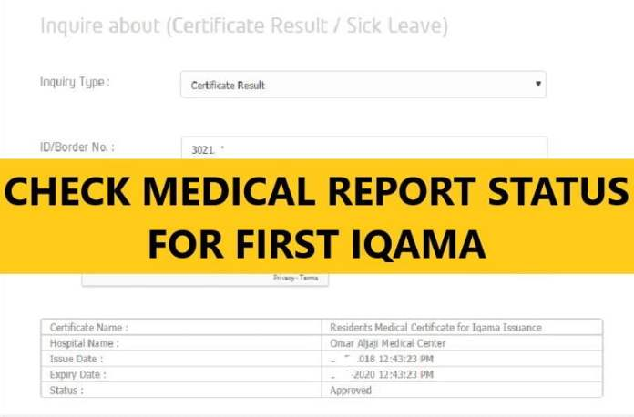 MEDICAL REPORT STATUS FOR FIRST IQAMA