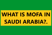 What is MOFA in Saudi Arabia?.
