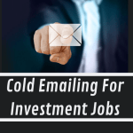 Cold Emailing For Investment Jobs