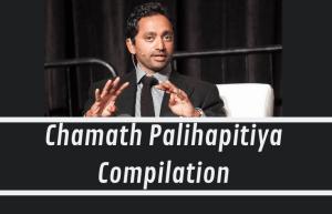 Chamath Palihapitiya Compilation