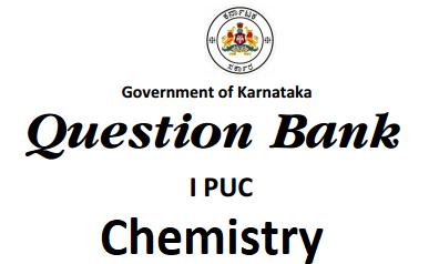 Karnataka 1st PUC Chemistry Question Bank with Answers