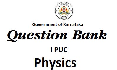 Karnataka 1st PUC Physics Question Bank with Answers