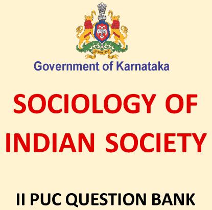 Karnataka 2nd PUC Sociology Question Bank with Answers