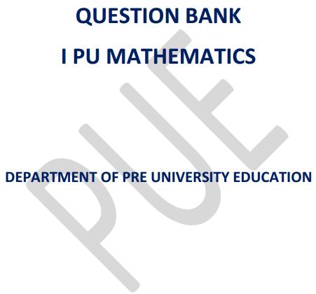 1st PUC Maths Question Bank with Answers Karnataka