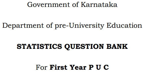 Karnataka 1st PUC Statistics Question Bank with Answers