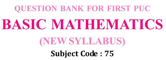 Karnataka 1st PUC Basic Maths Question Bank with Answers