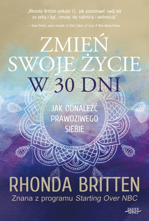 Britten Rhonda - Zmień swoje życie w 30 dni
