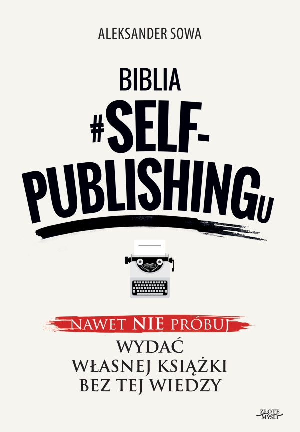 Aleksander Sowa - Biblia #SELF-PUBLISHINGu