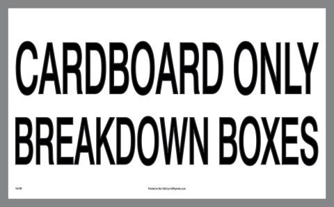 Cardboard Only Breakdown Boxes sticker