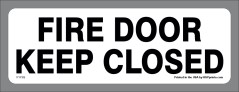 Keep Fire Door Closed