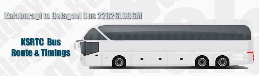 Kalaburagi to Belagavi Bus 2202GLBBGM