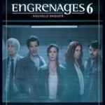 Engrenages Saison 6 streaming