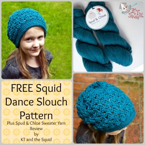 Free Squid Dance Slouch crochet pattern plus Spud & Cloe Sweater yarn review
