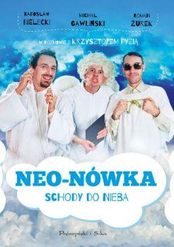 Neo-Nówka. Schody do nieba