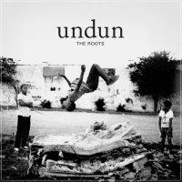 The-Roots-UNDUN