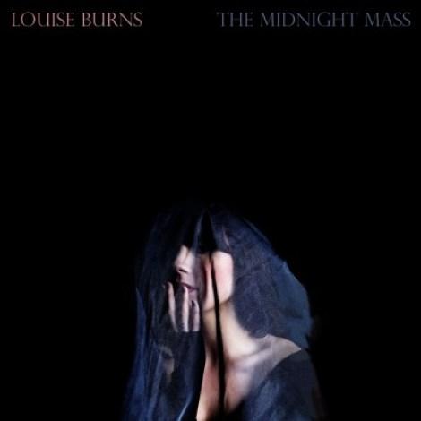 Louise Burns – The Midnight Mass