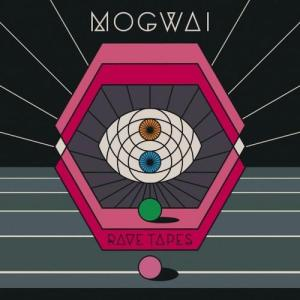 #3 Rave Tapes by Mogwai