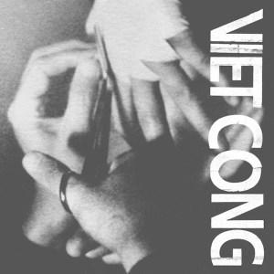 Album Cover of Viet Cong's Self Titled Album