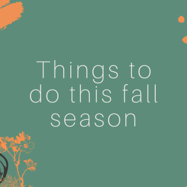 """Green background with text that says, """"Things to do this fall season."""""""