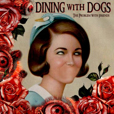 Dining with Dogs Album Cover
